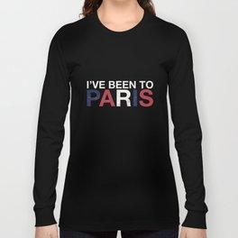I've Been To Paris T-Shirt Vacation Holiday Shirts Long Sleeve T-shirt