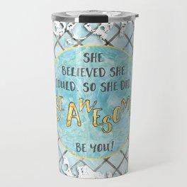 Text Art SHE BELIEVED | cyan/white splashes Travel Mug