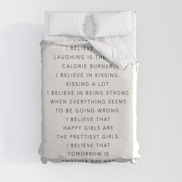 I Believe In Pink. I Believe That Laughing Is the Best Calorie Burner… -Audrey Hepburn Duvet Cover