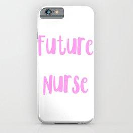 Future nurse (2) iPhone Case