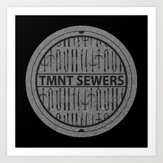 TMNT SEWERS Art Print