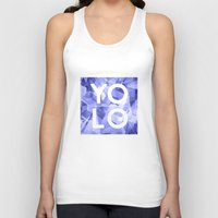 sayings Tank Tops featuring Dreams of YOLO Vol.3 by HappyMelvin