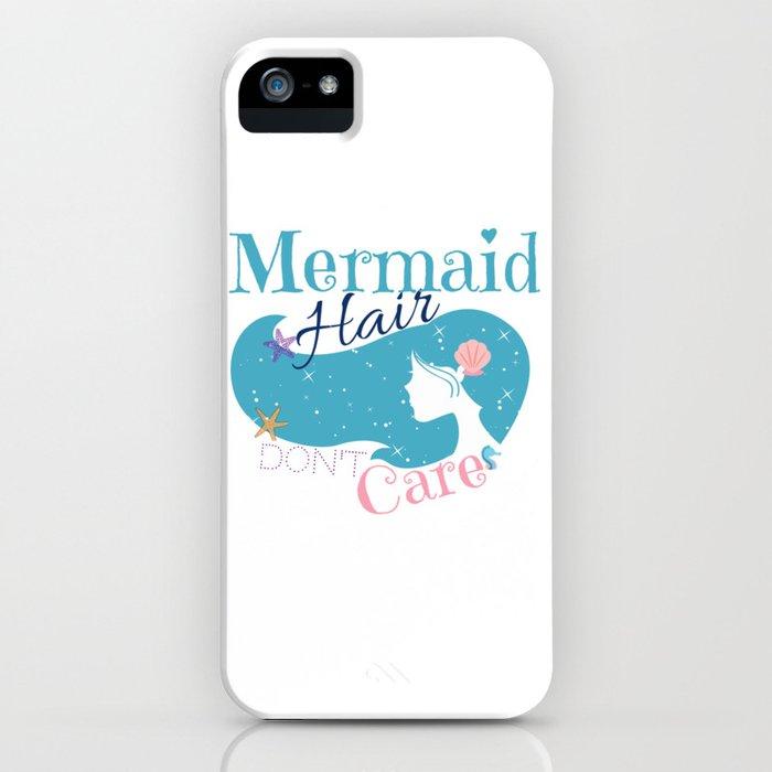 Mermaid Hair Don't Care iPhone Case
