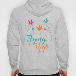 Flying High on Cannabis Hoody