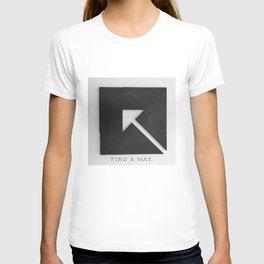 FIND A WAY T-shirt