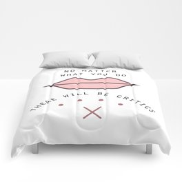 Critics say Comforters