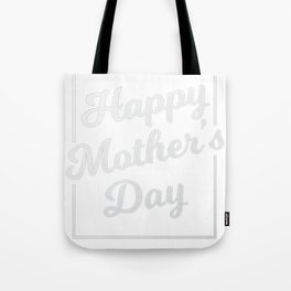 Happy Mother's Day T-Shirt Tote Bag