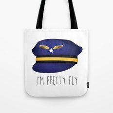 I'm Pretty Fly Tote Bag