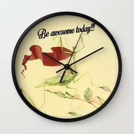 Be awesome today!!! Wall Clock