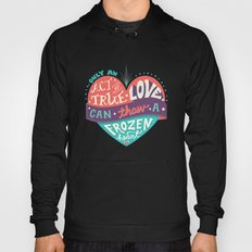 Act of True Love Hoody