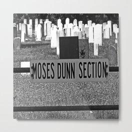 Moses Dunn Metal Print
