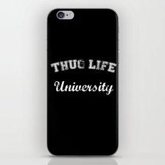 Thug Life University iPhone & iPod Skin