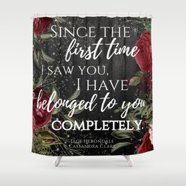 Jace Herondale Quote - The Mortal Instruments Shower Curtain