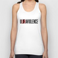 ultraviolence Tank Tops featuring LDR by TurbosSpider