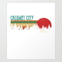calumet city Illinois Retro Vintage Custom Funny Art Print