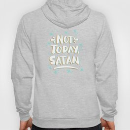 Not Today, Satan – Mint & Gold Palette Hoody