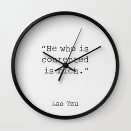 He who is contented is rich. Wall Clock