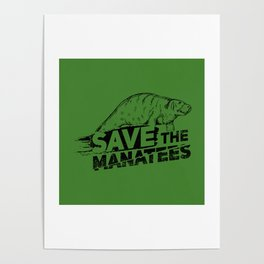 Save The Manatees II - Nature & Wildlife Gift Poster