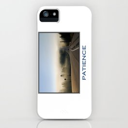Inspiring Patience iPhone Case