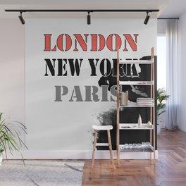 London , New York , Paris. Grunge . Wall Mural