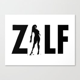 ZILF - A Zombie I'd Like to be Friends with Canvas Print