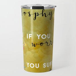 My philosophy Travel Mug