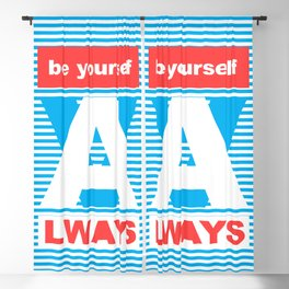 Be Yourself Always, (Playing With Stripes collection) Blackout Curtain