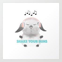 Shake Your Buns Art Print