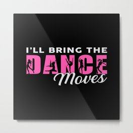Dancing Ballerina Dance Queen Dancer Ballet Gift Metal Print