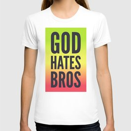 God Hates Bros T-shirt