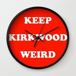 Keep Kirkwood Weird Red Wall Clock