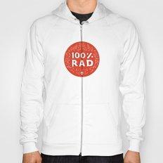 100% Rad Hoody