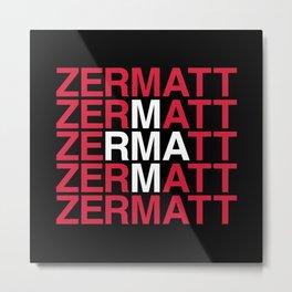 ZERMATT Swiss Flag Metal Print