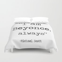 "The Office Micheal Scott Quote "" I am bee, always "" Duvet Cover"