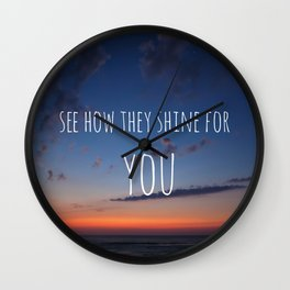 See how they Shine Wall Clock