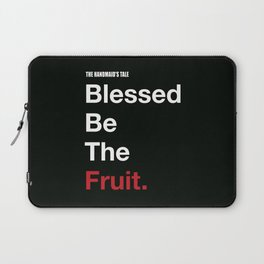 Blessed Be The Fruits Laptop Sleeve