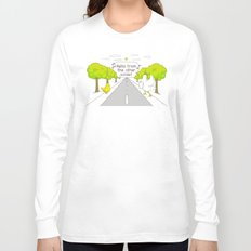 Why Did the Chicken Cross the Road? Long Sleeve T-shirt