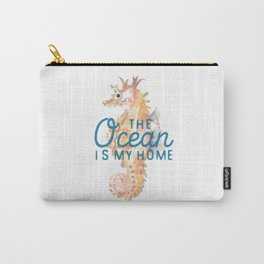 The Ocean is My Home Carry-All Pouch