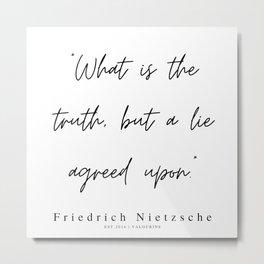 59    | 200319 |  Friedrich Nietzsche Quotes Metal Print