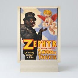 ancienne affiche savon de toilette zephyr Mini Art Print