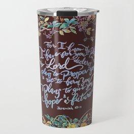 Give You Hope - Jeremiah 29:11 Travel Mug