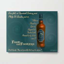 Fook the Fookers Perfectly Adequate Scotch Whisky Metal Print