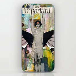 You Are Important iPhone Skin