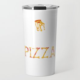 Pizza In Hell Travel Mug