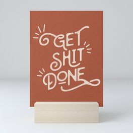 Get Shit Done motivational typography poster bedroom wall home decor Mini Art Print