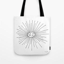 seek out the joy Tote Bag