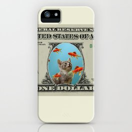 One Dollar note animal cat kitten goldfishes iPhone Case
