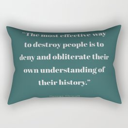 To Obliterate Their History Rectangular Pillow