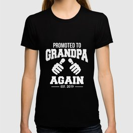 Funny Promoted To Grandpa Again 2019 Grandfather T-shirt