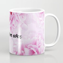 Pink Peonies Dream - Best Mom Ever #1 #floral #decor #art #society6 Coffee Mug